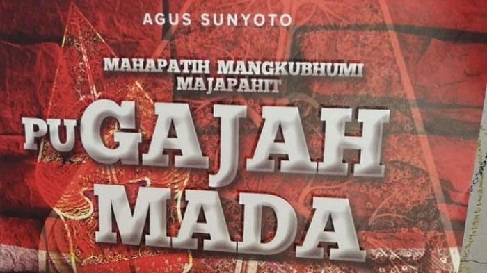 Buku Tentang Gajah Mada: Mahapatih Mangkubumi Majapahit PU GAJAH MADA