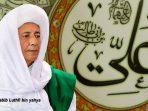 Kisah Teladan Tingkat Langit Sahabat Ali bin Abi Tholib dan Maulana Habib Luthfi bin Yahya di Hari Raya Idul Fitri 2019
