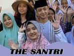 Film The Santri 2019 Bukti Pesantren Punya Artis