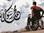 Amanah Rasulullah kepada Sahabat Penyandang Disabilitas