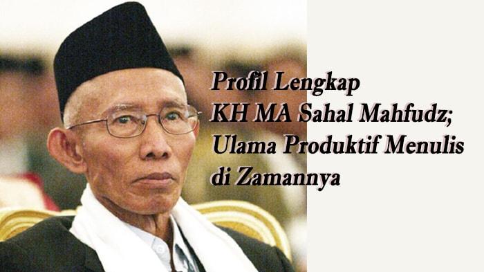 Biografi Lengkap KH MA. Sahal Mahfudz Pati